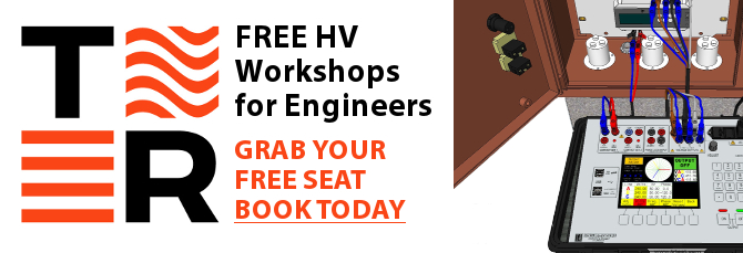NEW T&R HV Hands-on workshop, ideal for High Voltage Engineers